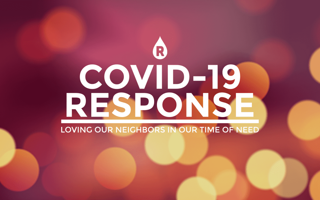 COVID-19 Response: Ways To Love Our Neighbors (Updated Regularly)