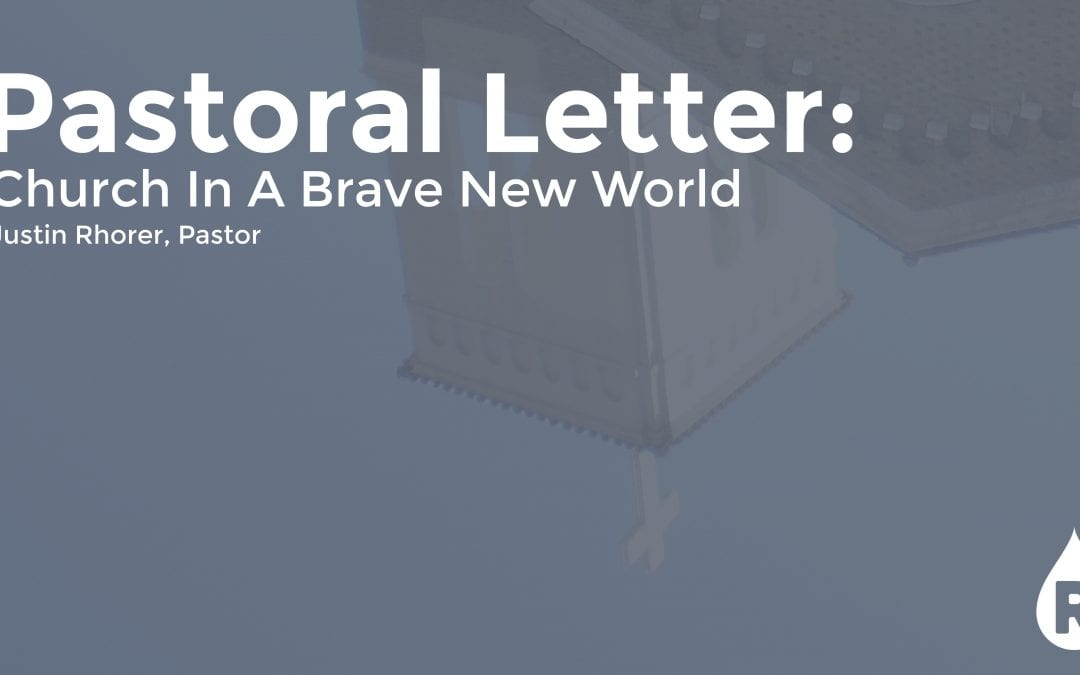 Pastoral Letter: Church In A Brave New World