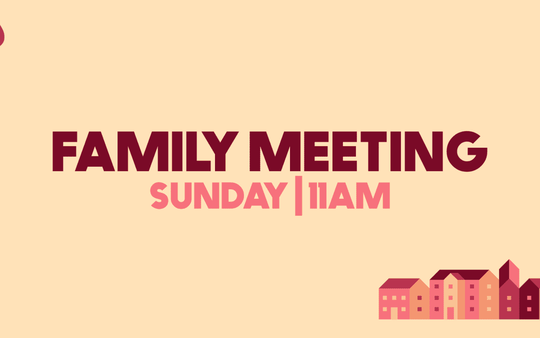 Home Church Guide, 8.2.20 | House to House: Family Meeting