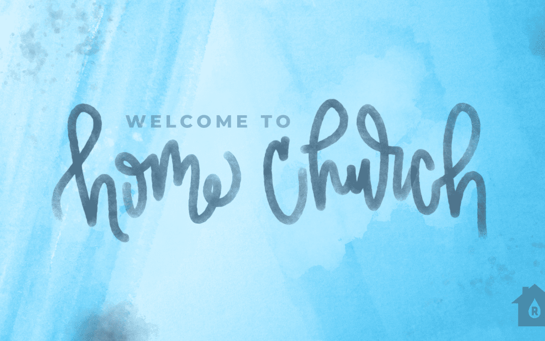 """How To """"Home Church"""""""
