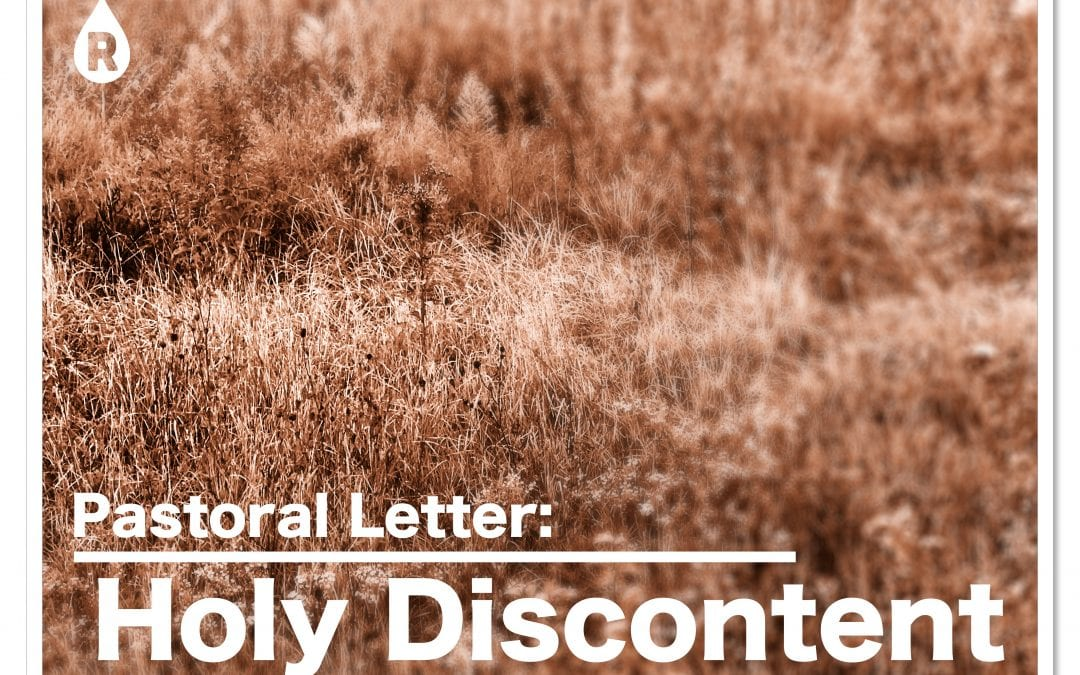 Pastoral Letter: Holy Discontent. (9.27.20)