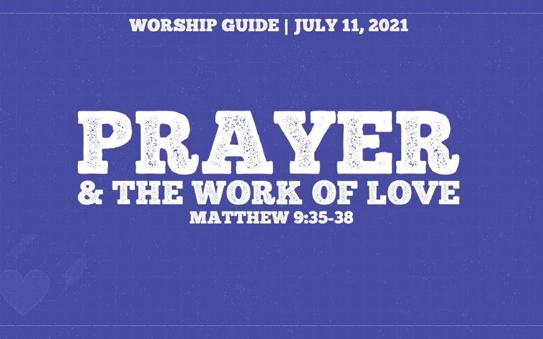 How To Love | Prayer & The Work Of Love
