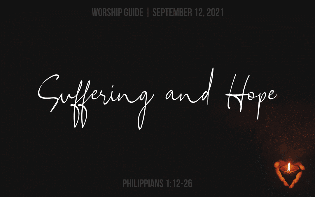 9.12.21   Philippians 1: Suffering And Hope